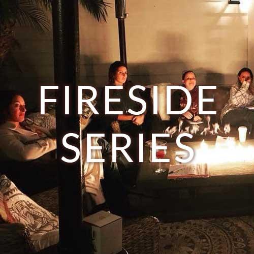 Fireside Series